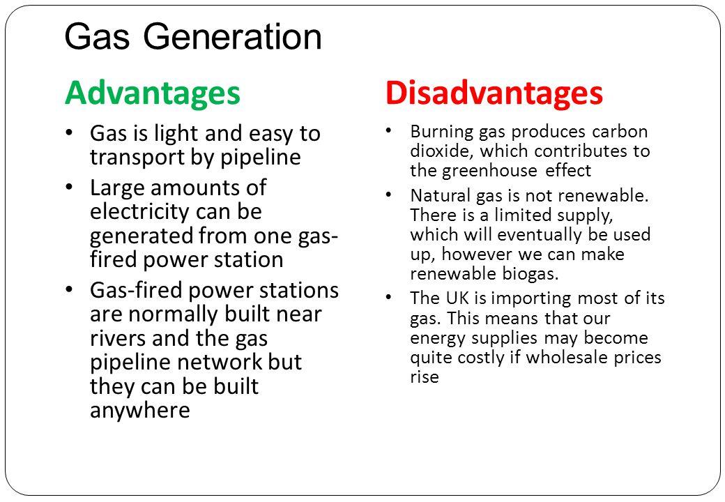 Gas Generation Advantages Disadvantages