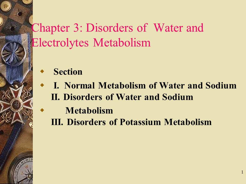 Chapter 3: Disorders of Water and Electrolytes Metabolism
