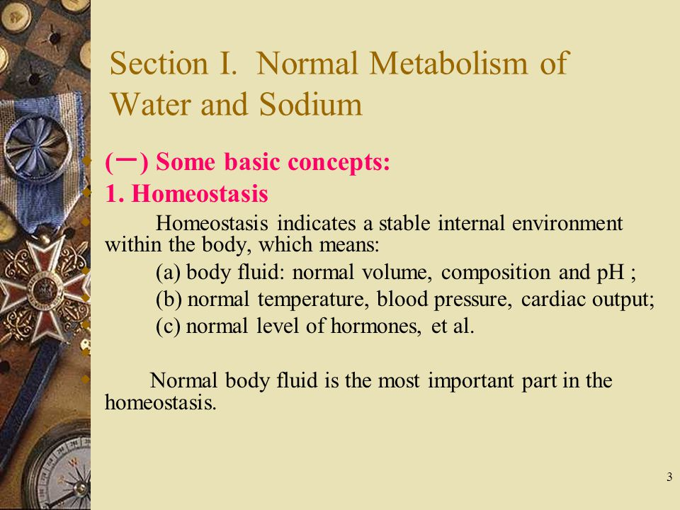 Section I. Normal Metabolism of Water and Sodium