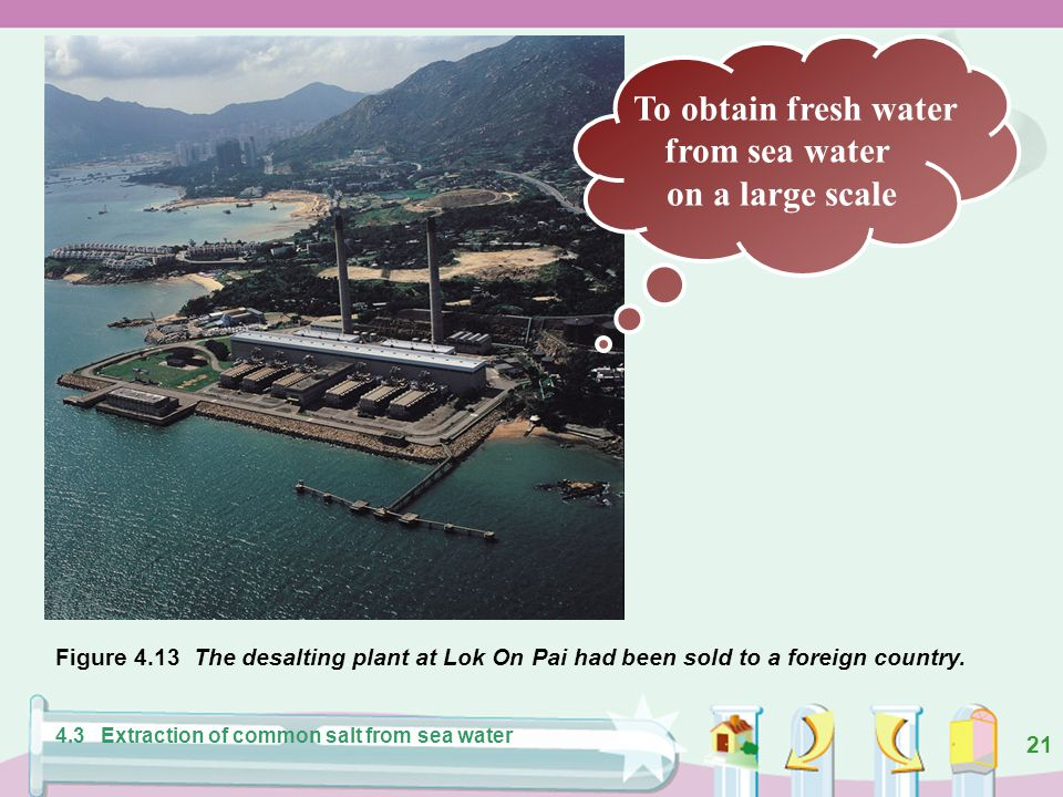 To obtain fresh water from sea water on a large scale