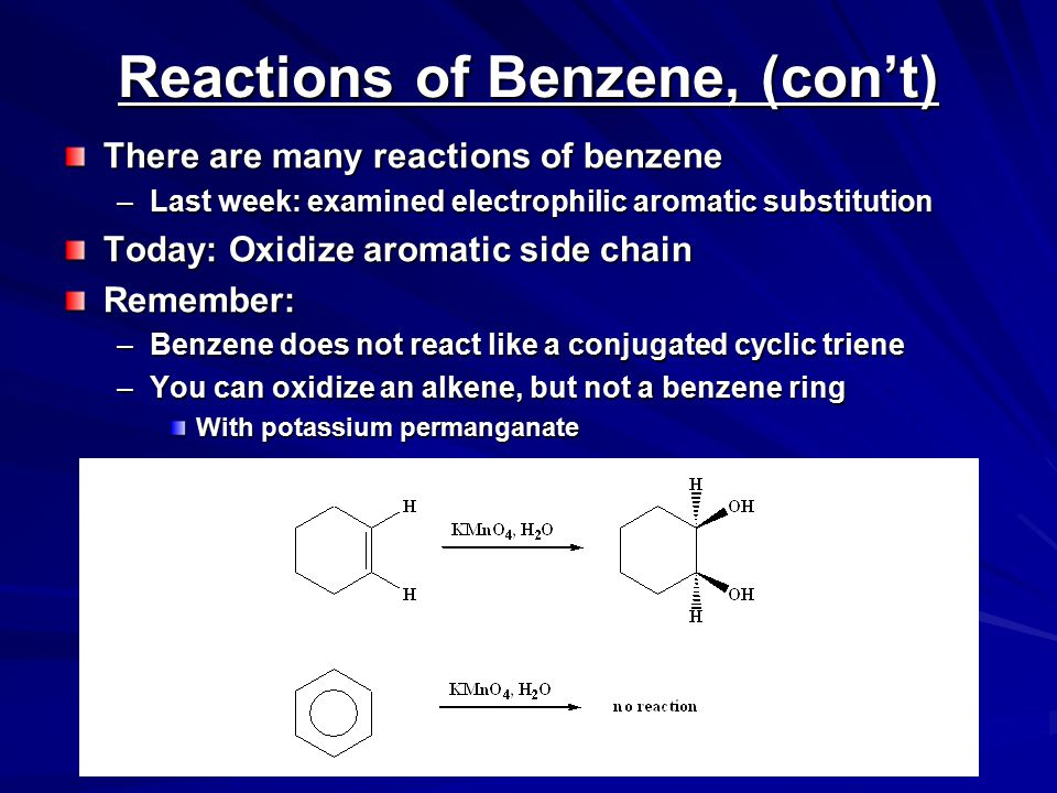 Reactions of Benzene, (con't)