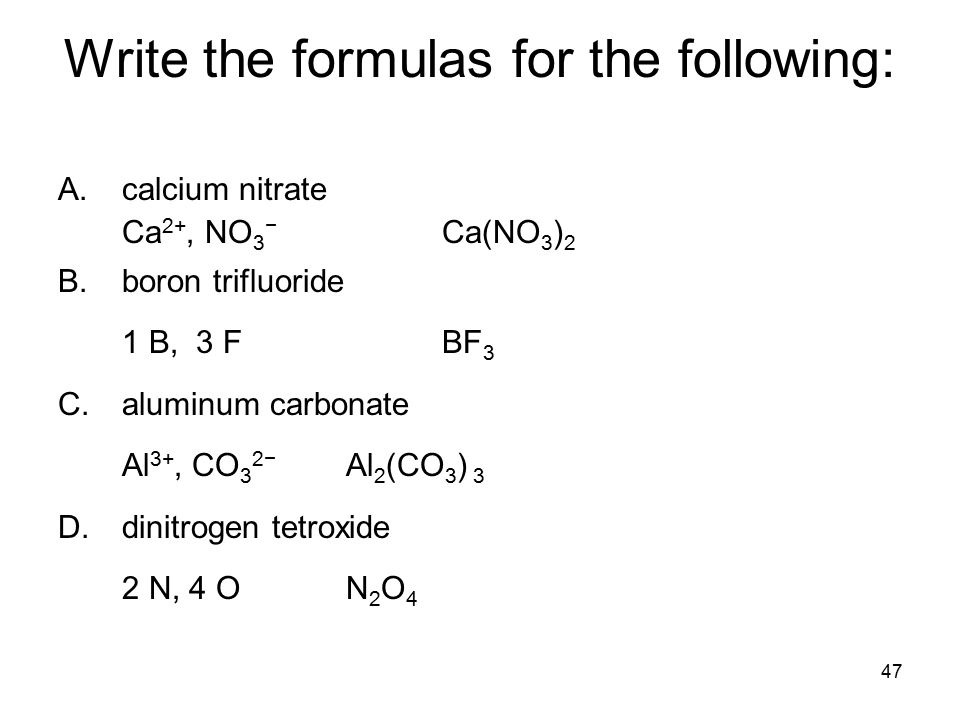 Write the formulas for the following: