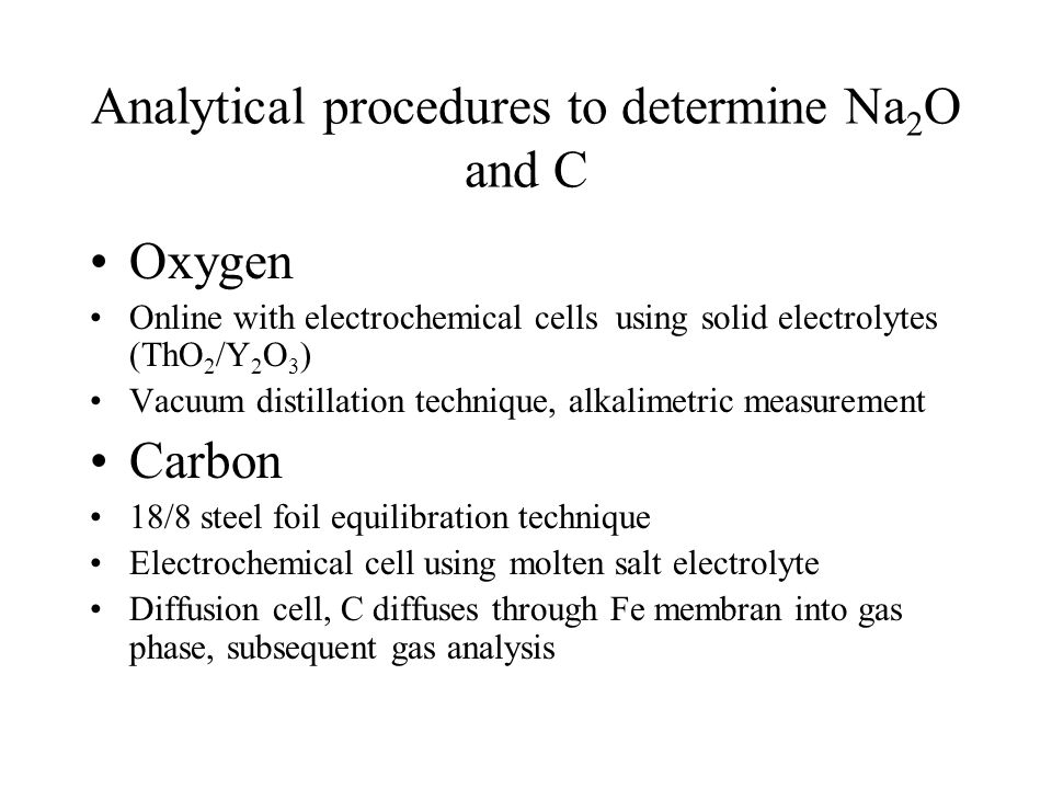 Analytical procedures to determine Na2O and C