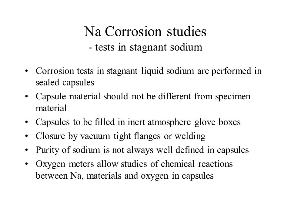 Na Corrosion studies - tests in stagnant sodium