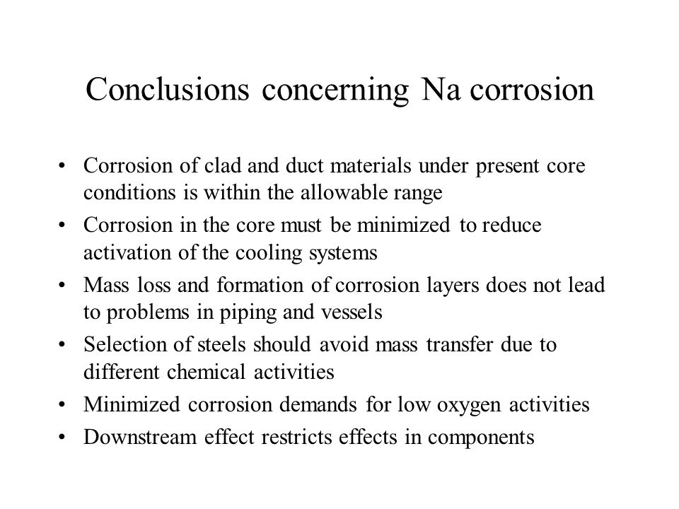 Conclusions concerning Na corrosion