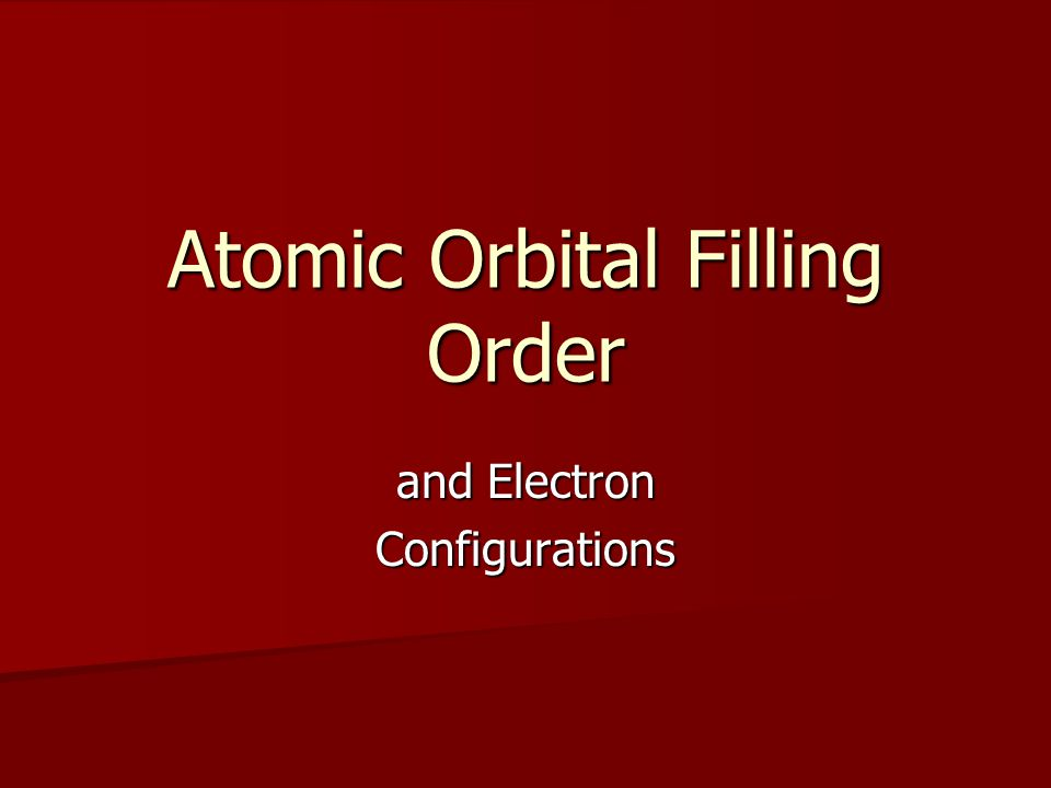 Atomic Orbital Filling Order