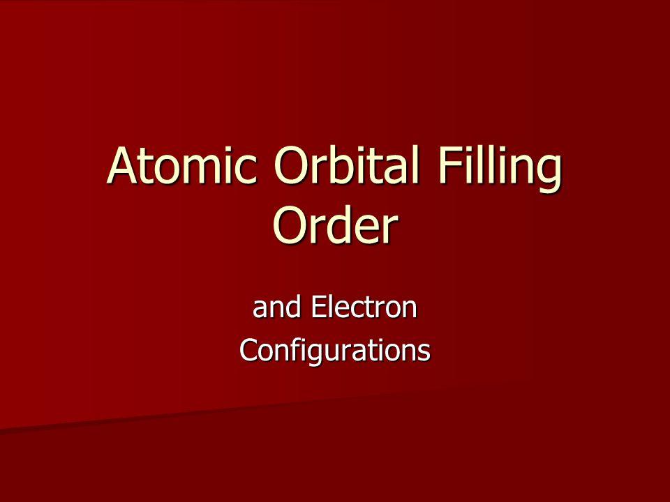 Atomic Orbital Filling Order