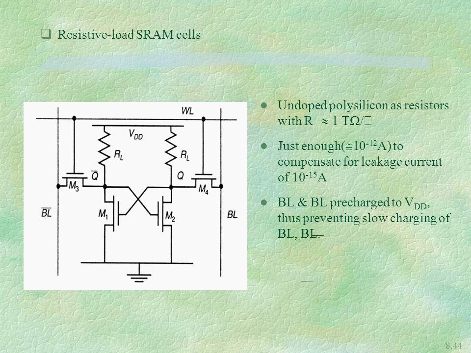 Resistive-load SRAM cells