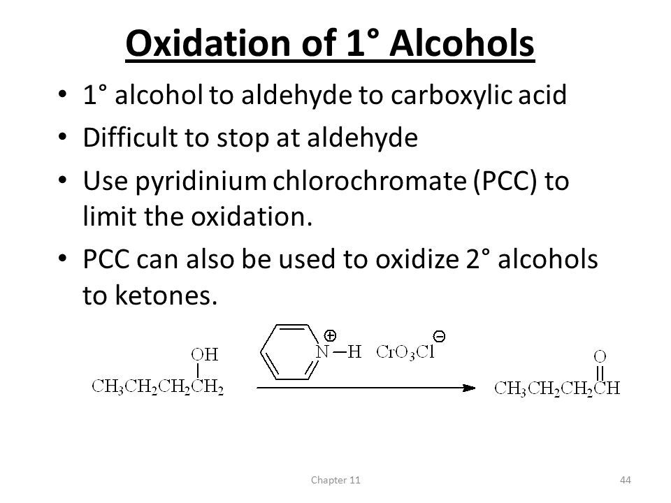Oxidation of 1° Alcohols