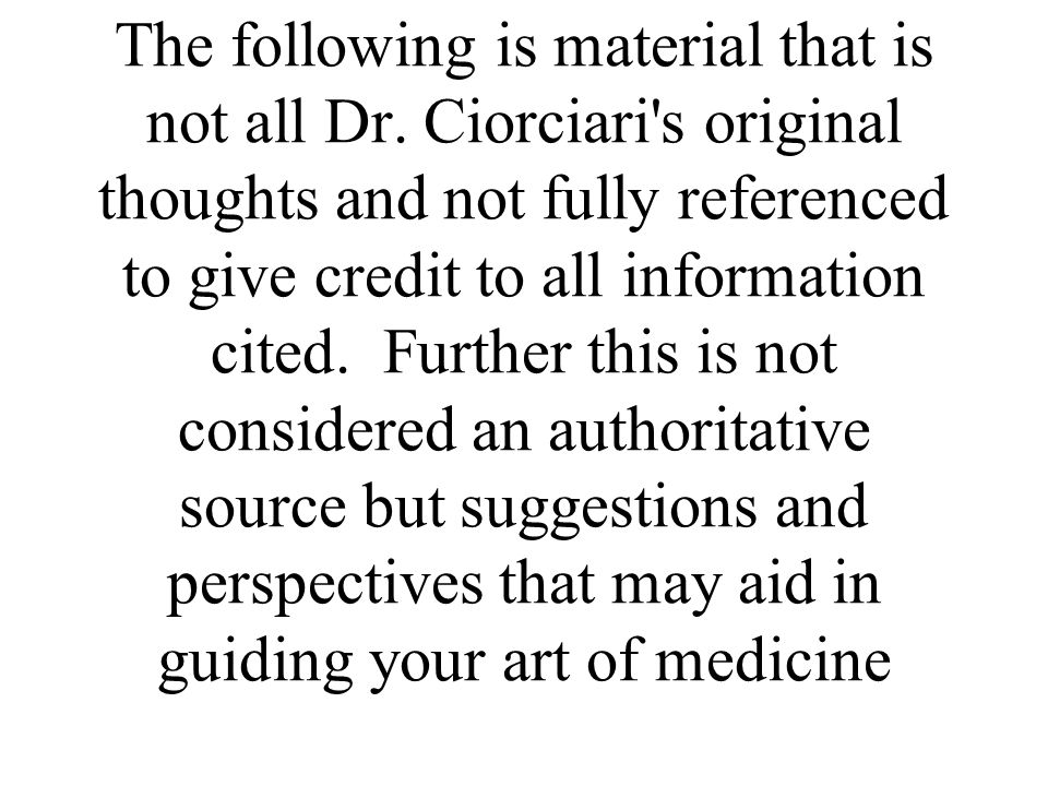 The following is material that is not all Dr