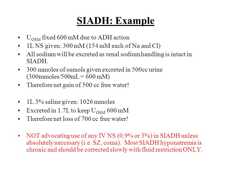 SIADH: Example UOSM fixed 600 mM due to ADH action