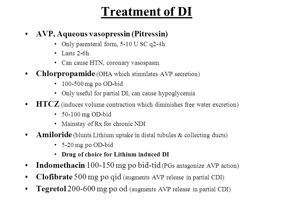Treatment of DI AVP, Aqueous vasopressin (Pitressin)