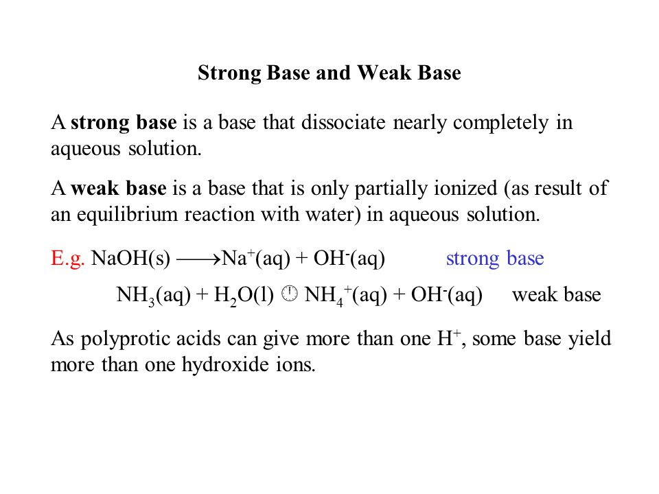 Strong Base and Weak Base