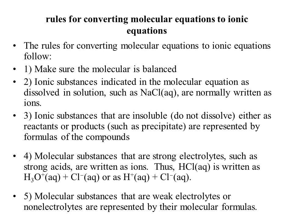rules for converting molecular equations to ionic equations