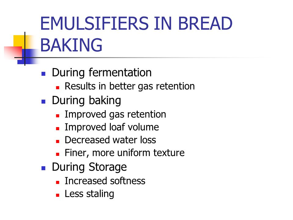 EMULSIFIERS IN BREAD BAKING