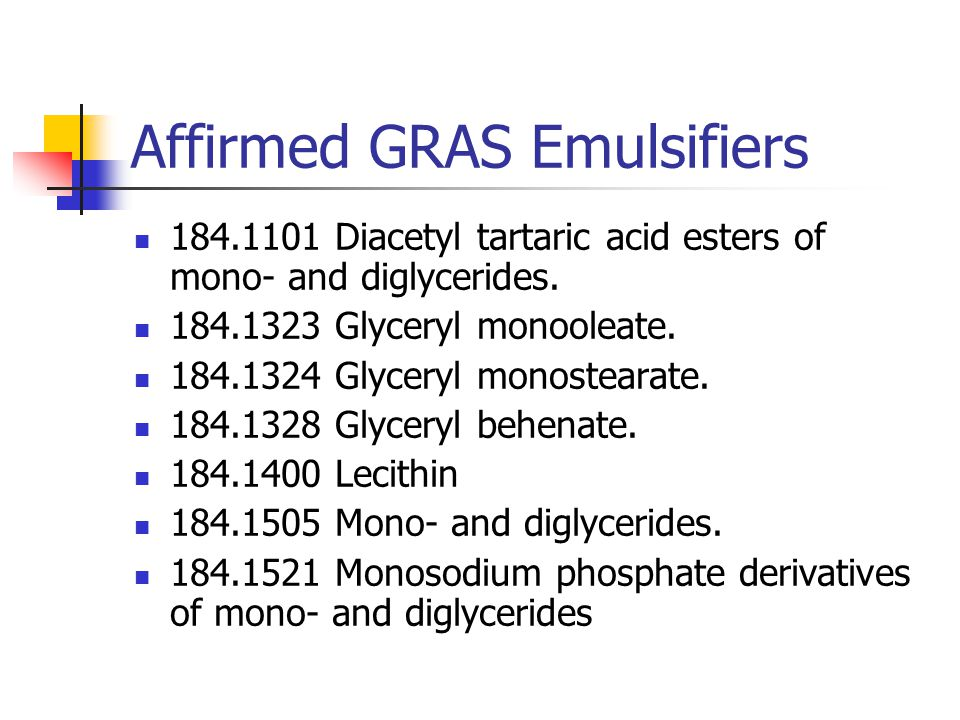 Affirmed GRAS Emulsifiers