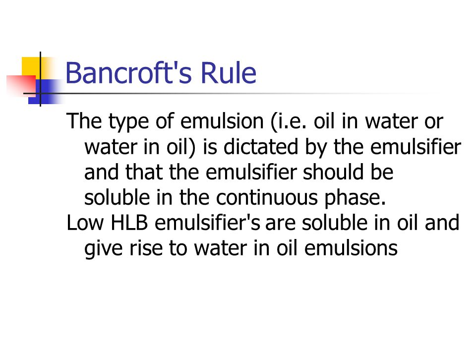 Bancroft s Rule