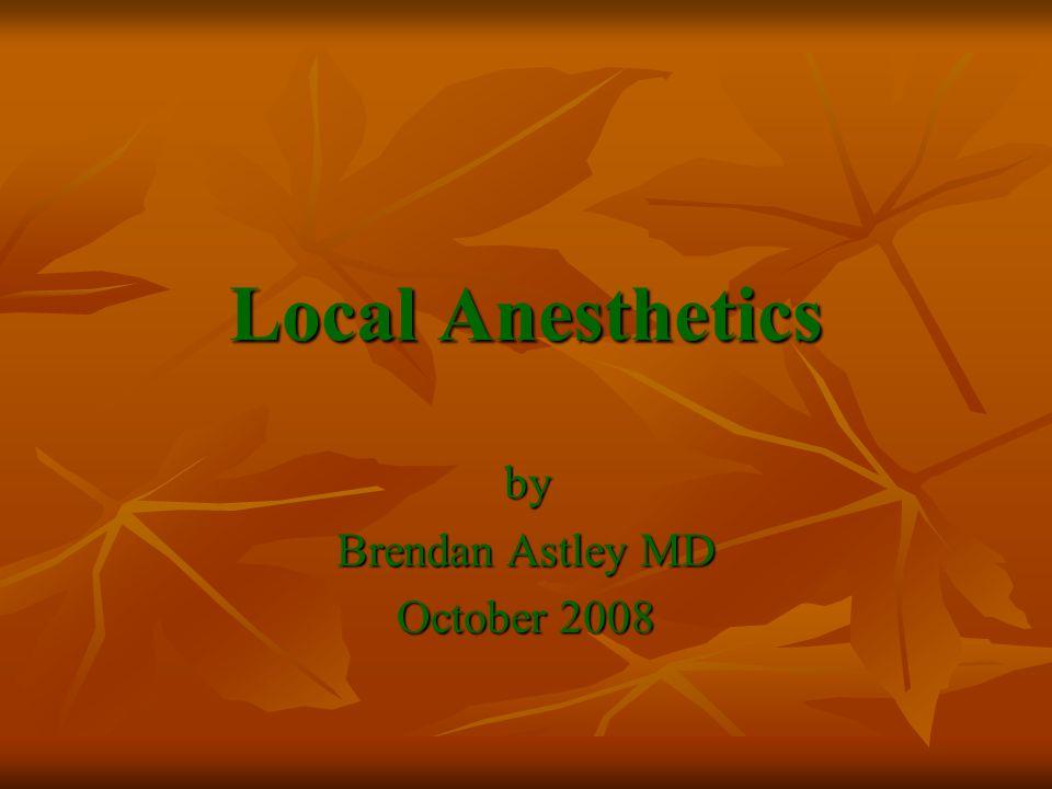 by Brendan Astley MD October 2008