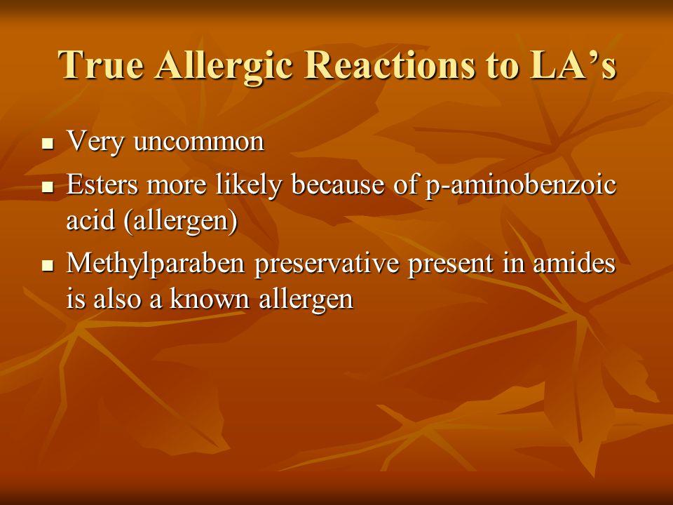 True Allergic Reactions to LA's