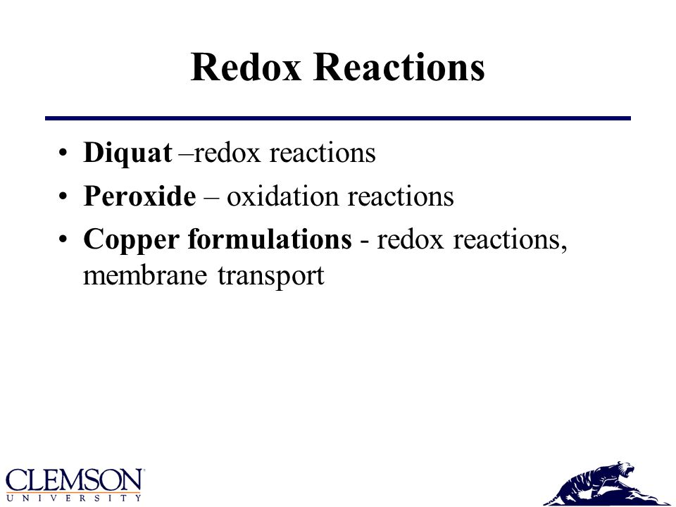 Redox Reactions Diquat –redox reactions Peroxide – oxidation reactions
