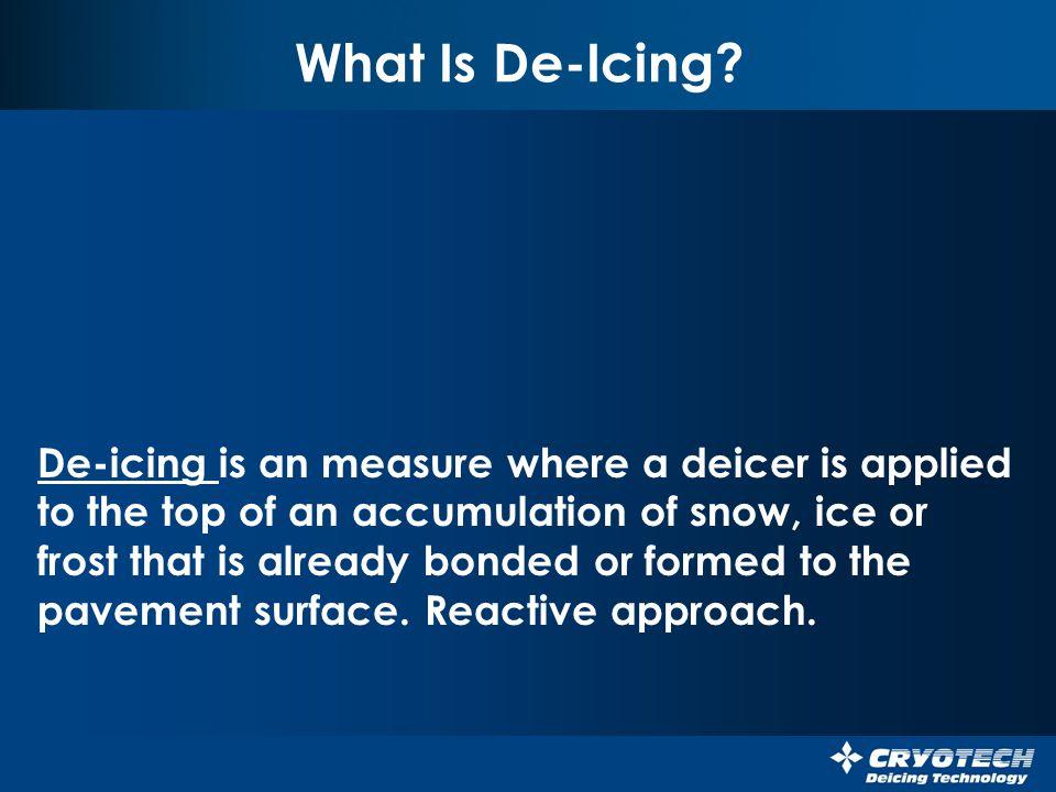 What Is De-Icing