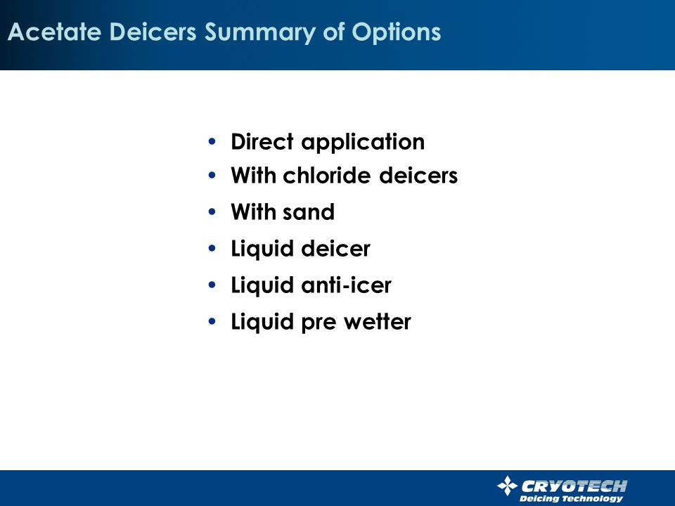 Acetate Deicers Summary of Options