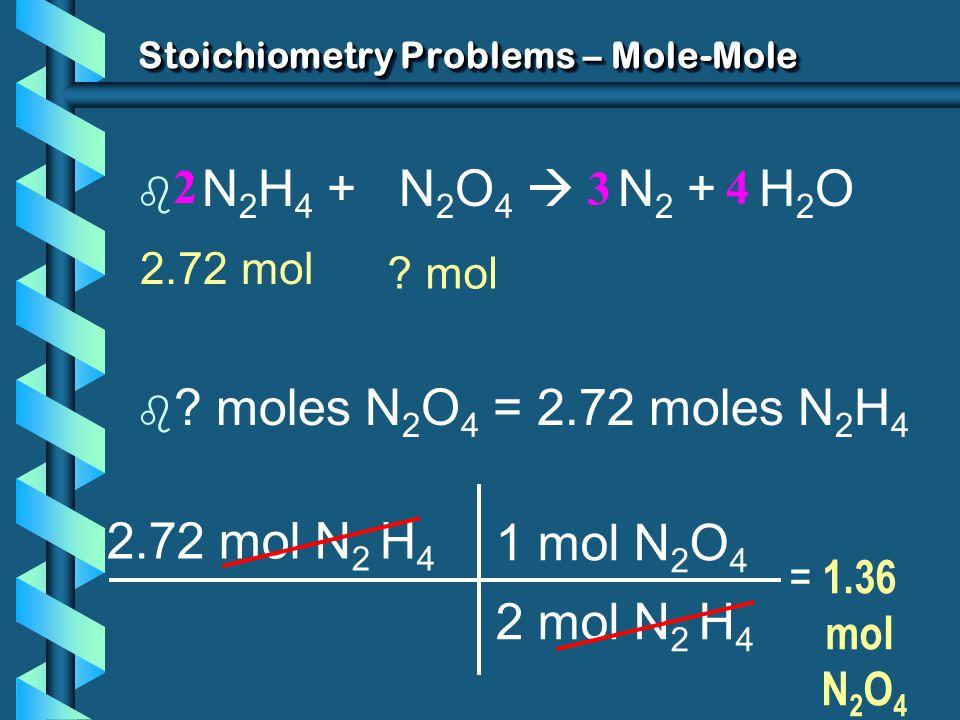 Stoichiometry Problems – Mole-Mole