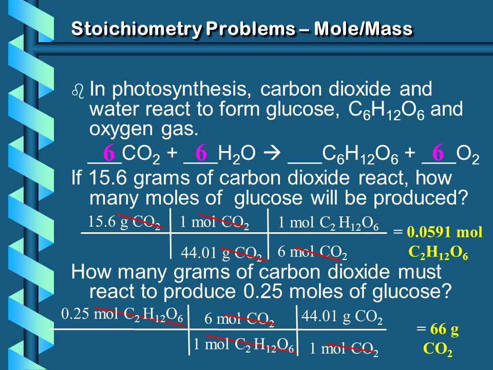 Stoichiometry Problems – Mole/Mass