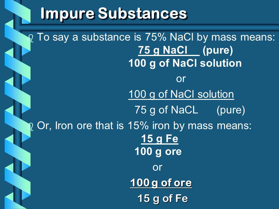Impure Substances