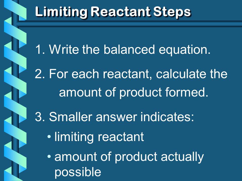 Limiting Reactant Steps