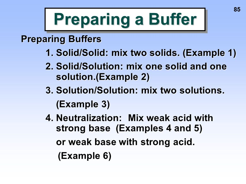 Preparing a Buffer Preparing Buffers