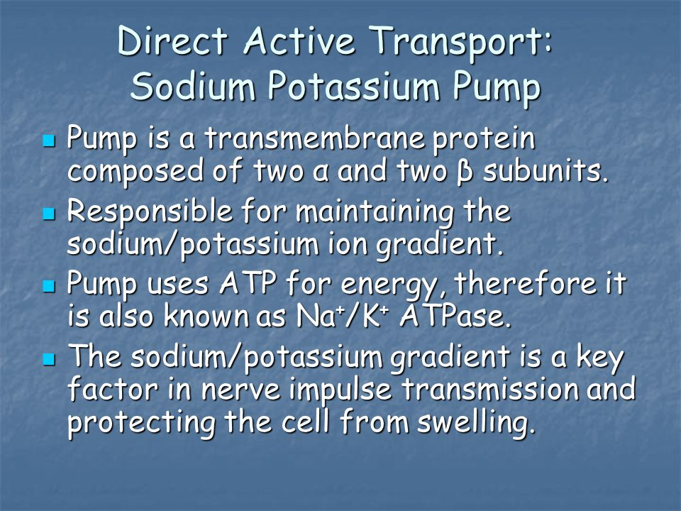 Direct Active Transport: Sodium Potassium Pump