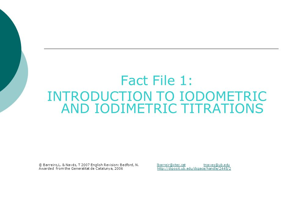 INTRODUCTION TO IODOMETRIC AND IODIMETRIC TITRATIONS