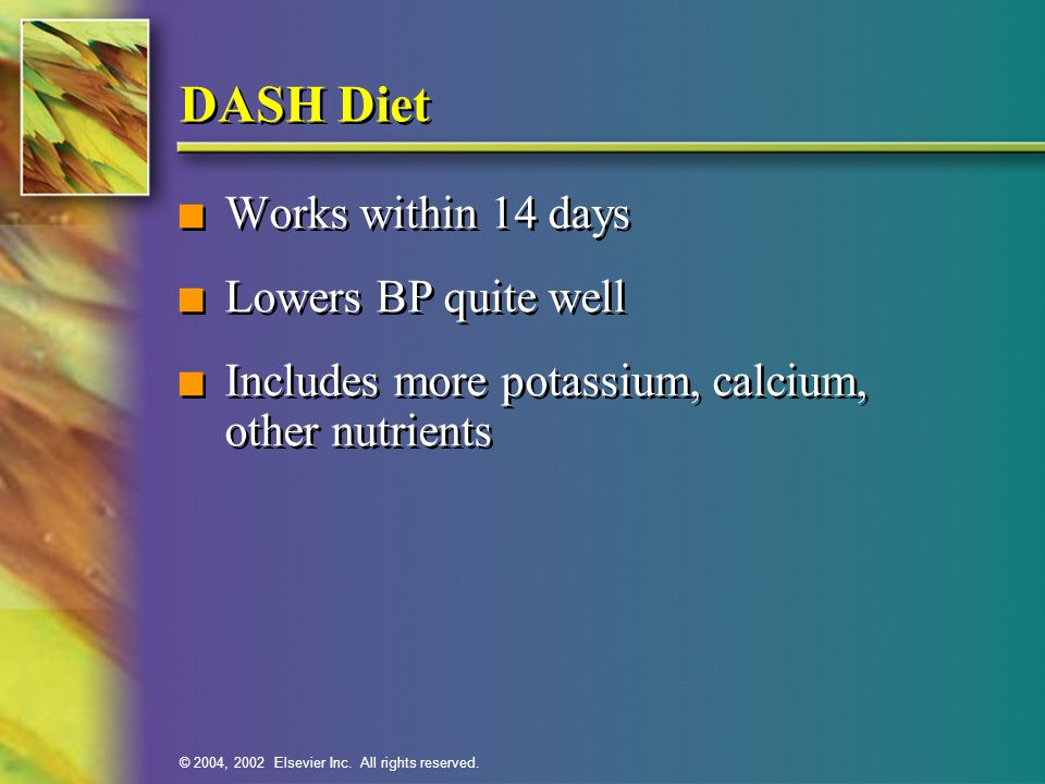 DASH Diet Works within 14 days Lowers BP quite well