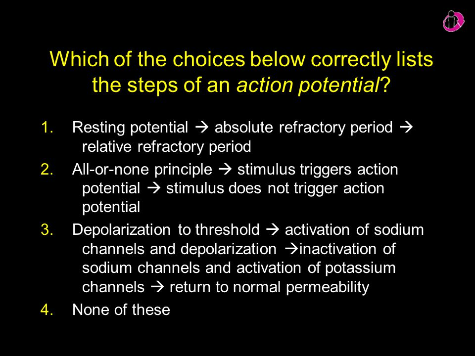 Which of the choices below correctly lists the steps of an action potential