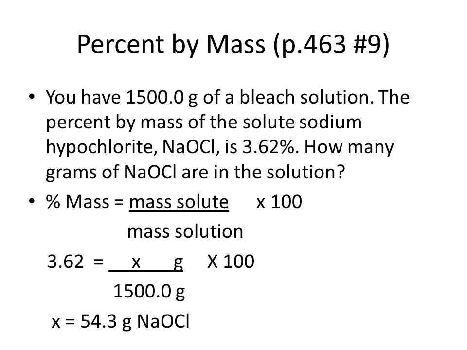 Percent by Mass (p.463 #9)