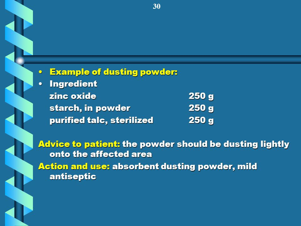 Example of dusting powder:
