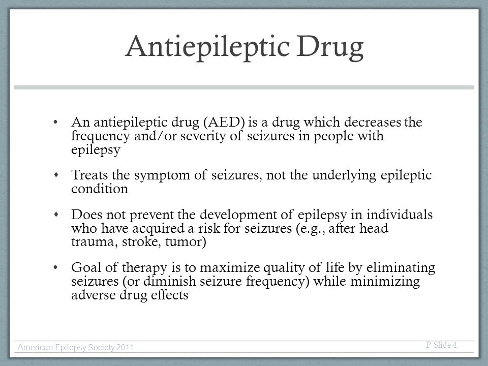 Antiepileptic Drug An antiepileptic drug (AED) is a drug which decreases the frequency and/or severity of seizures in people with epilepsy.