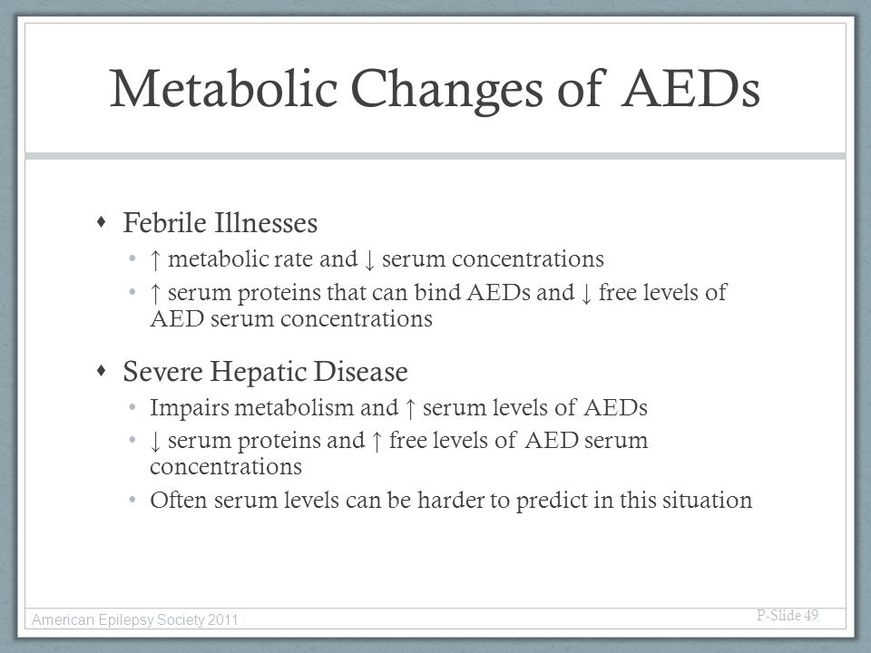 Metabolic Changes of AEDs