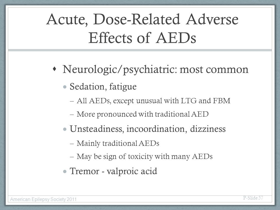 Acute, Dose-Related Adverse Effects of AEDs