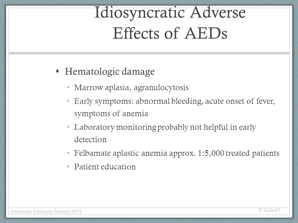 Idiosyncratic Adverse Effects of AEDs
