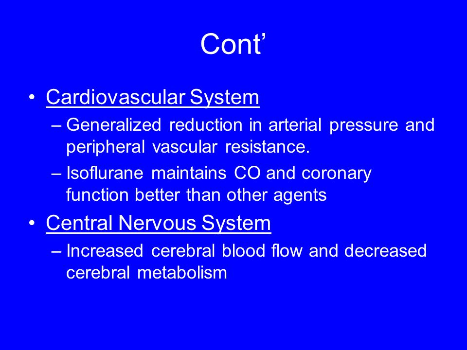Cont' Cardiovascular System Central Nervous System
