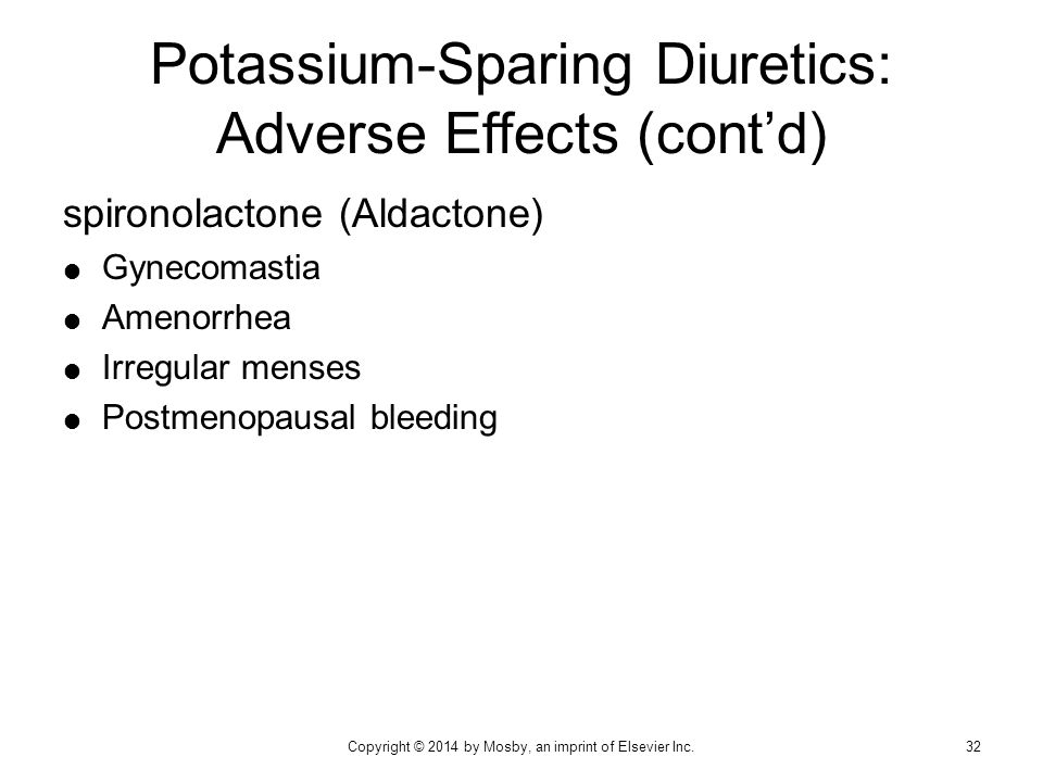 Potassium-Sparing Diuretics: Adverse Effects (cont'd)
