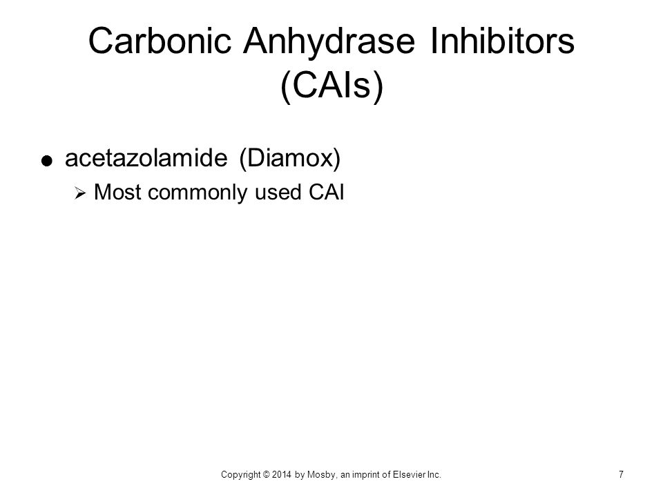 Carbonic Anhydrase Inhibitors (CAIs)