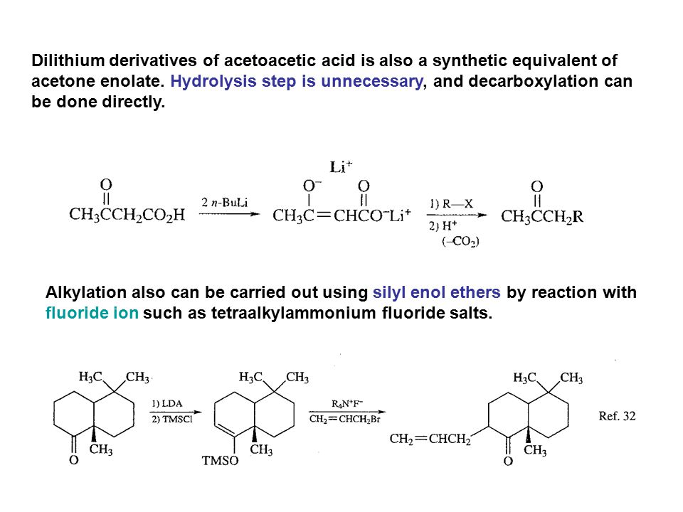 Dilithium derivatives of acetoacetic acid is also a synthetic equivalent of