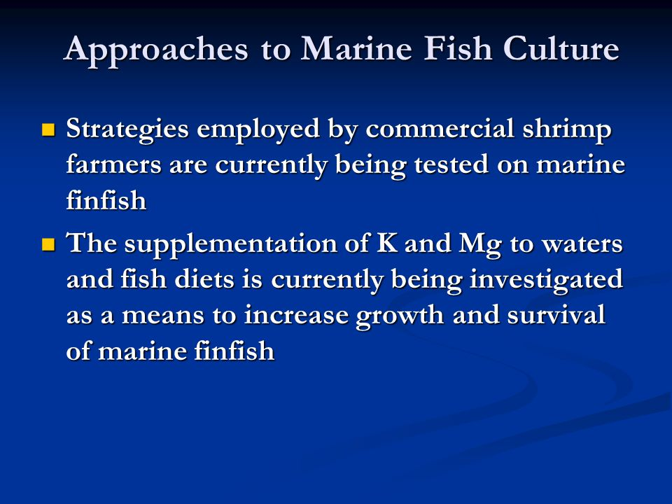 Approaches to Marine Fish Culture