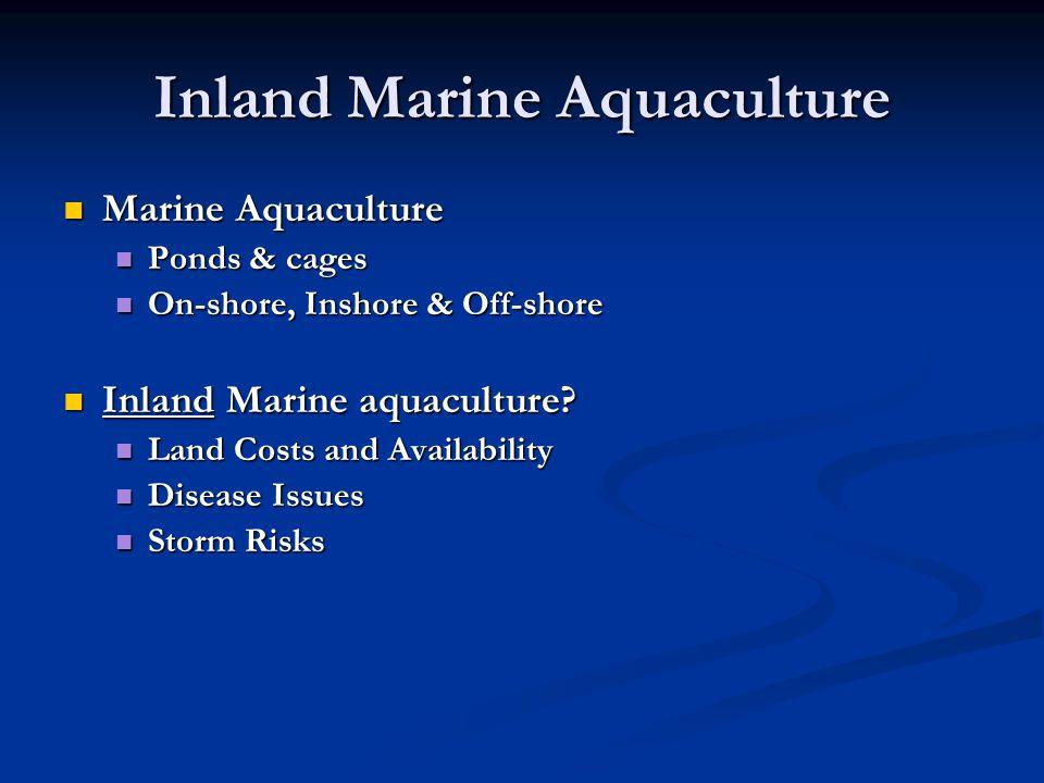 Inland Marine Aquaculture