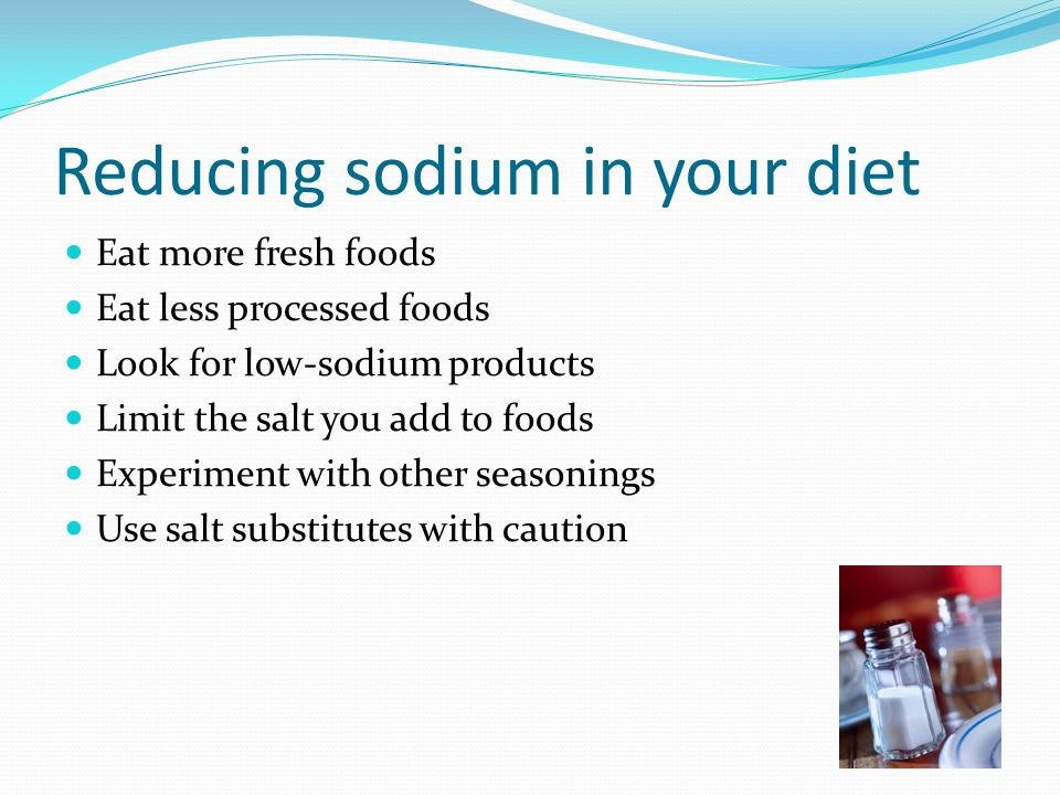 Reducing sodium in your diet