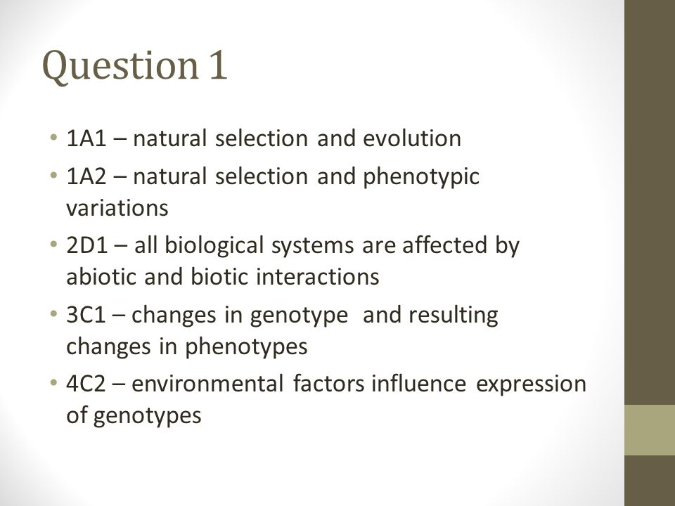Question 1 1A1 – natural selection and evolution