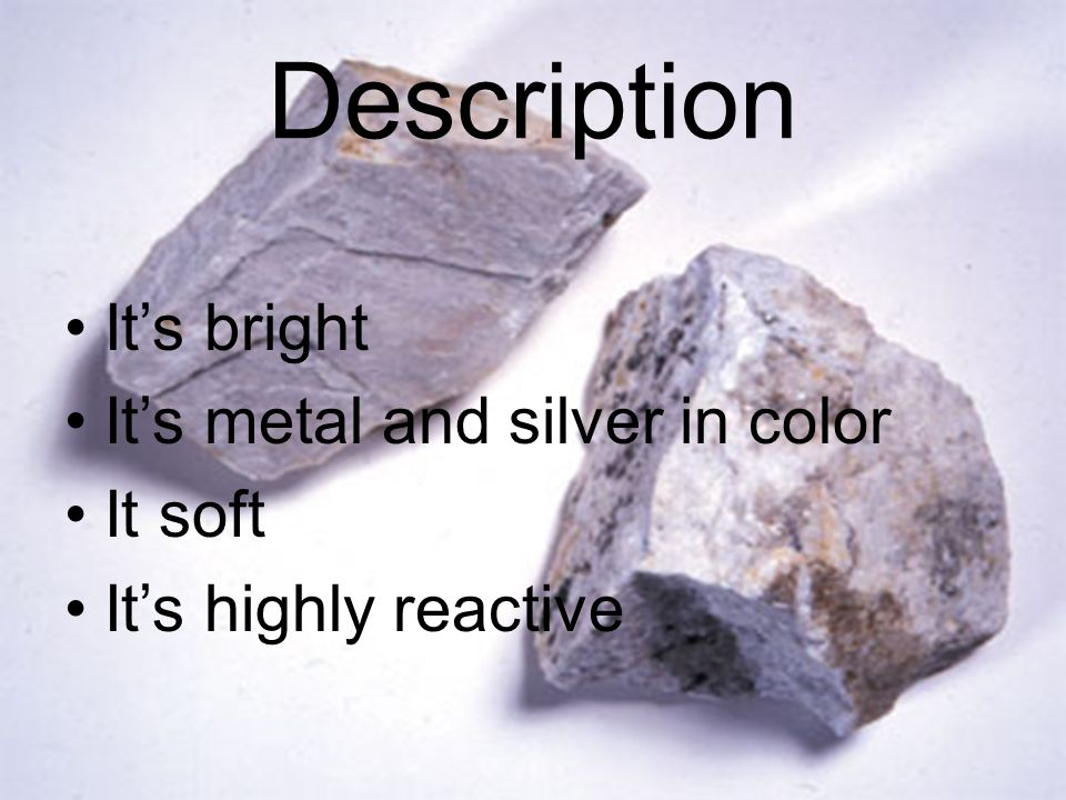Description It's bright It's metal and silver in color It soft